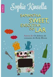 SAMANTHA SWEET, EXECUTIVA DO LAR (EDIÇAO DE BOLSO)