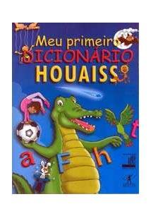 MEU PRIMEIRO DICIONARIO HOUAISS