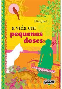 A VIDA EM PEQUENAS DOSES - 2ªED.(2000)