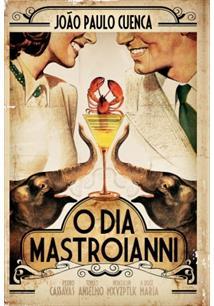 O DIA MASTROIANNI - 1ªED.(2007)