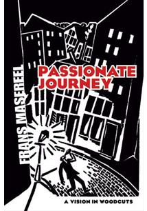 Passionate journey a vision in woodcuts frans masereel livro livro passionate journey a vision in woodcuts fandeluxe Choice Image