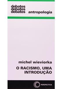 O Racismo - uma introdução / Michel Wieviorka - à venda ...