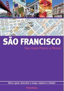 SAO FRANCISCO: SEU GUIA PASSO A PASSO