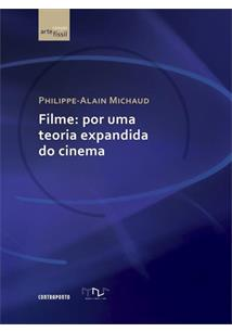 FILME: POR UMA TEORIA EXPANDIDA DO CINEMA
