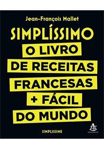 SIMPLISSIMO: O LIVRO DE RECEITAS FRANCESAS + FACEIS DO MUNDO