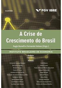 LIVRO A CRISE DE CRESCIMENTO DO BRASIL