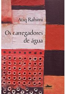 OS CARREGADORES DE AGUA - 1ªED.(2021)