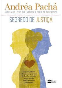 SEGREDO DE JUSTIÇA - 2ªED.(2017)