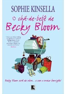 O CHA-DE-BEBE DE BECKY BLOOM - 1ªED.(2008)