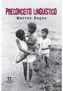 PRECONCEITO LINGUISTICO - 56ªED.(2016)