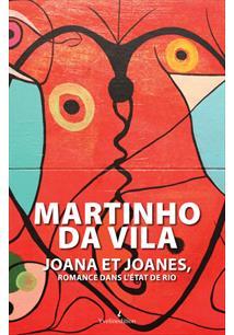 JOANA ET JOANES: ROMANCE DANS L'ETAT DE RIO - 1ªED.(2011)