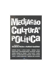 MEDIAÇAO, CULTURA E POLITICA
