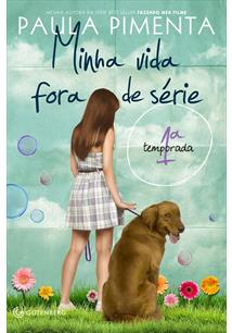 MINHA VIDA FORA DE SERIE: 1ª TEMPORADA - 5ªED.(2011)
