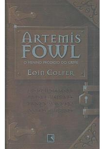 ARTEMIS FOWL: O MENINO PRODIGIO DO CRIME - 10ªED.(2004)