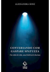 CONVERSANDO COM GASPARE SPATUZZA: UM RELATO DE VIDA, UMA HISTORIA DE CHACINAS