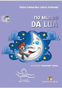 NO MUNDO DA LUA - Telma Guimaraes Castro Andrade - Livro