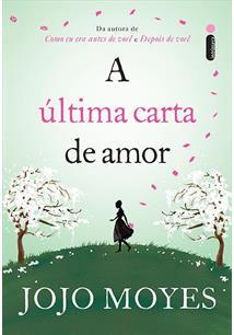 A ULTIMA CARTA DE AMOR - 2ªED.(2016)