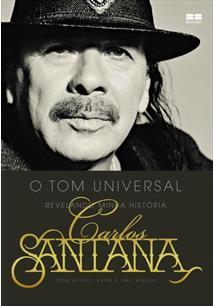CARLOS SANTANA: O TOM UNIVERSAL