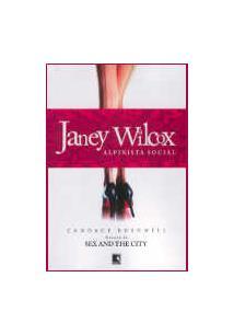 JANEY WILCOX: ALPINISTA SOCIAL