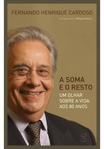 A SOMA E O RESTO: UM OLHAR SOBRE A VIDA AOS 80 ANOS - 9ªED.(2014)