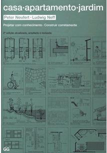 CASA, APARTAMENTO, JARDIM: PROJETAR COM CONHECIMENTO, CONSTRUIR CORRETAMENTE - 2ªED.(2007)