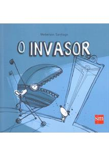 O INVASOR - 1ªED.(2016)