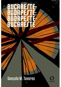 BUCARESTE-BUDAPESTE: BUDAPESTE-BUCARESTE - 1ªED.(2021)