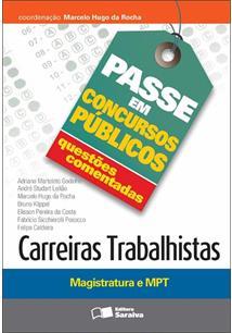 CARREIRAS TRABALHISTAS: MAGISTRATURA E MPT