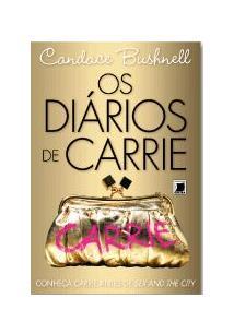 OS DIARIOS DE CARRIE - 2ªED.(2010)