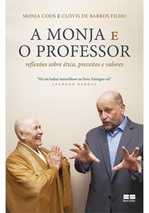 A Monja E O Professor Reflexoes Sobre Etica Preceitos E Valores