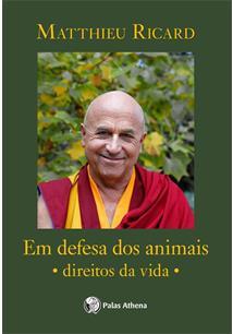 DEFESA DOS ANIMAIS, EM: DIREITOS DA VIDA