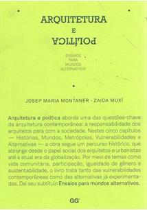 ARQUITETURA E POLITICA: ENSAIOS PARA MUNDO ALTERNATIVOS
