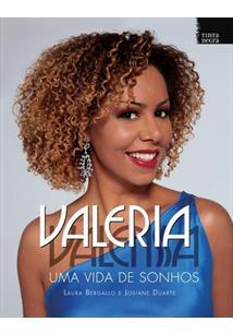 LIVRO VALERIA VALENSSA: UMA VIDA DE SONHOS