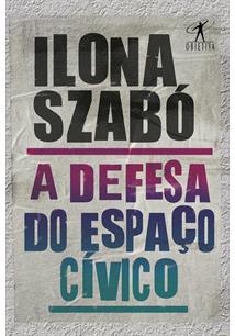 A DEFESA DO ESPAÇO CIVICO - 1ªED.(2020)