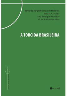 A TORCIDA BRASILEIRA