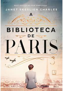 A BIBLIOTECA DE PARIS - 1ªED.(2021)