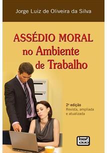 LIVRO ASSEDIO MORAL NO AMBIENTE DE TRABALHO - 2ªED.(2012)