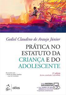 PRATICA NO ESTATUTO DA CRIANÇA E DO ADOLESCENTE - 3ªED.(2019)