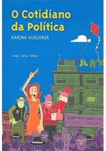 O COTIDIANO DA POLITICA