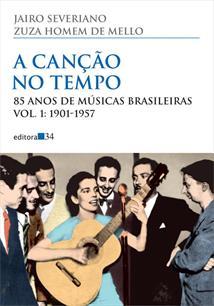 A CANÇAO NO TEMPO: 85 ANOS DE MUSICAS BRASILEIRAS - 1951-1957 - 7ªED.(2015)