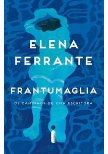 FRANTUMAGLIA: OS CAMINHOS DE UMA ESCRITORA