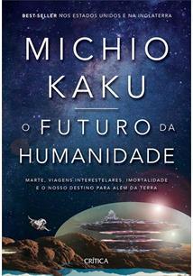 O FUTURO DA HUMANIDADE: MARTE, VIAGENS INTERESTELARES, IMORTALIDADE E O NOSSO D...