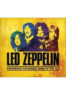 LED ZEPPELIN: EXPERIENCE THE BIGGEST BAND OF THE 70'S