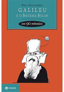 LIVRO GALILEU E O SISTEMA SOLAR EM 90 MINUTOS