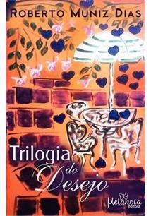 TRILOGIA DO DESEJO