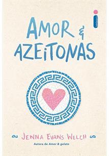 AMOR E AZEITONAS - 1ªED.(2021)