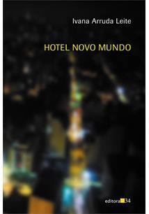 HOTEL NOVO MUNDO - 1ªED.(2009)