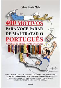 400 MOTIVOS PARA VOCE PARAR DE MALTRATAR O PORTUGUES