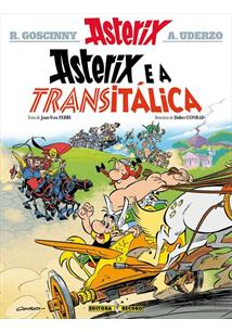 ASTERIX E A TRANSITALICA - 1ªED.(2021)