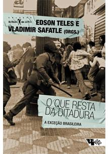 LIVRO O QUE RESTA DA DITADURA: A EXCEÇAO BRASILEIRA